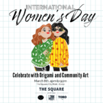 Women's Day Origami and Community Art